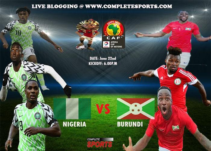 Afcon 2019 – Nigeria Vs Burundi
